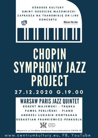 Chopin Symphony Jazz Project w Centrum Kultury - Grodzisk News
