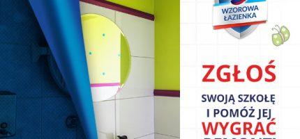 Pomóż naszym szkołom zawalczyć o wzorowe łazienki. Głosuj!