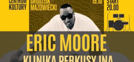 Już jutro klinika perkusyjna z Erikiem Moorem
