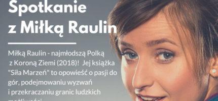 Grodziskie spotkanie z Miłką Raulin