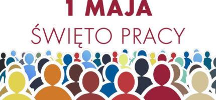 1 maja – czyli co świętujemy?